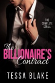 Tessa Blake - The Billionaire's Contract: The Complete Serial artwork