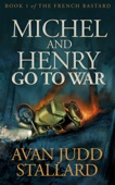 Avan Judd Stallard - Michel and Henry Go to War  artwork