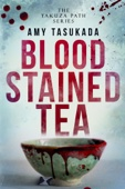 Amy Tasukada - The Yakuza Path: Blood Stained Tea  artwork