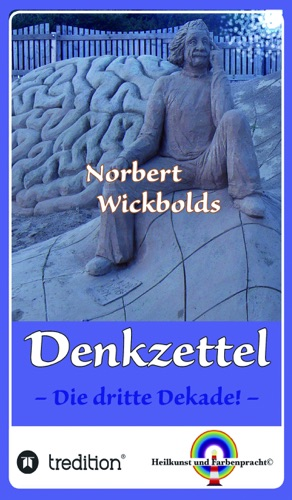 Norbert Wickbolds Denkzettel 3