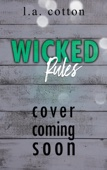 L. A. Cotton - Wicked Rules artwork