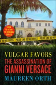 Vulgar Favors (FX American Crime Story Tie-in Edition)