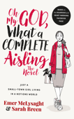 Oh My God, What a Complete Aisling!