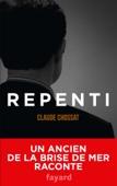 Repenti - Claude Chossat