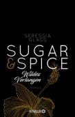 Seressia Glass - Sugar & Spice - Wildes Verlangen Grafik