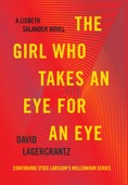 David Lagercrantz - The Girl Who Takes an Eye for an Eye artwork