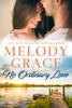 Melody Grace - No Ordinary Love artwork