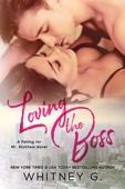 Loving the Boss - Whitney G.