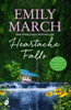 Emily March - Heartache Falls: Eternity Springs Book 3 artwork