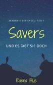 Savers - und es gibt sie doch