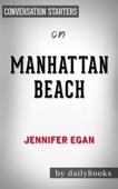 Manhattan Beach: A Novel by Jennifer Egan: Conversation Starters