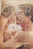 Over Us, Over You (Twisted Love)