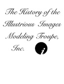 Amyre Dysard - The History of the Illustrious  Images Modeling Troupe, Inc.  artwork