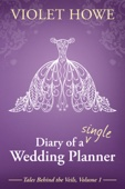 Violet Howe - Diary of a Single Wedding Planner  artwork