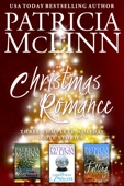 Christmas Romance: Three Complete Holiday Love Stories - Patricia McLinn