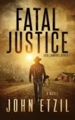 John Etzil - Fatal Justice  artwork