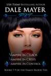Family Blood Ties Set - Books 7 - 9
