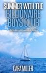 Summer With The Billionaire Boys Club