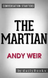 THE MARTIAN: A NOVEL BY ANDY WEIR  CONVERSATION STARTERS