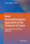 Novel Immunotherapeutic Approaches To The Treatment Of Cancer
