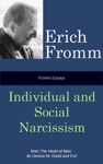 Fromm Essays Individual And Social Narcissism