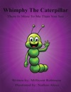 Whimpy The Caterpillar