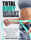 Total Bodyweight Transformation