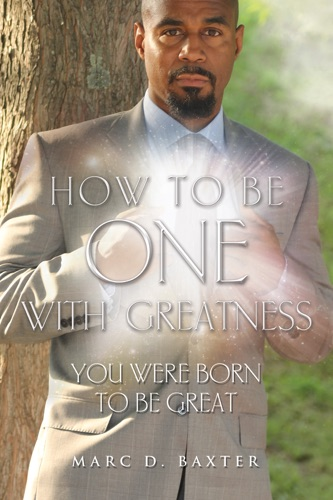 How to be One With Greatness