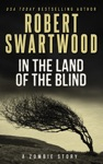In The Land Of The Blind A Short Story