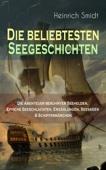 Die beliebtesten Seegeschichten – Die Abenteuer berühmter Seehelden, Epische Seeschlachten, Erzählungen, Seesagen & Schiffermärchen