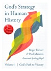 Gods Strategy In Human History Volume 1 Gods Path To Victory