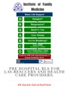 Pre Hospital BLS For Lay-rescuers And Healthcare Providers