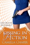 Kissing In Action Lexi Graves Mysteries 7