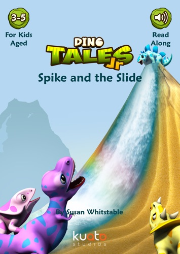 Dino Tales Jr - Early Reading Series Book 8 Spike and the Slide