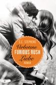 S.C. Stephens - Furious Rush. Verbotene Liebe Grafik