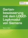 Gartenbewsserung Mit Dem LOGO-Logikmodul Von Siemens