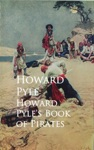 Howard Pyles Book Of Pirates