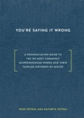 Ross Petras & Kathryn Petras - You're Saying It Wrong artwork