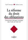La Rforme Du Droit Des Obligations Commentaire Thorique Et Pratique Dans Lordre Du Code Civil