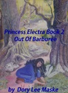 Princess Electra Book 2 Out Of Barburee