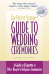 The Perfect Strangers Guide To Wedding Ceremonies