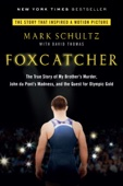 Foxcatcher - Mark Schultz & David Thomas Cover Art