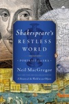 Shakespeares Restless World