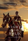 Night of the Bold (Kings and Sorcerers—Book 6) - Morgan Rice Cover Art