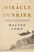 Walter Lord - The Miracle of Dunkirk artwork