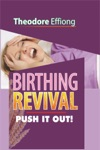 Birthing Revival Push It Out