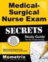Medical-Surgical Nurse Exam Secrets Study Guide