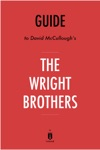 Guide To David McCulloughs The Wright Brothers By Instaread