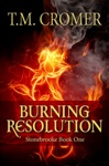 Burning Resolution