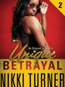 Unique II: Betrayal - Nikki Turner Cover Art